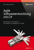 Agile Softwareentwicklung mit C# (Microsoft Press)