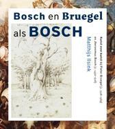 Bosch En Bruegel Als Bosch