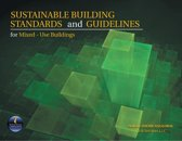 Sustainable Building Standards and Guidelines for Mixed-Use Buildings