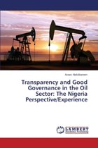 Transparency and Good Governance in the Oil Sector