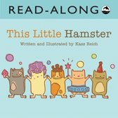 This Little Hamsters Read-Along