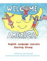 Welcome to America English Language Learners Starting Strong