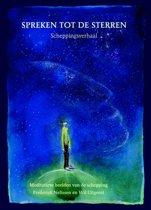 Spreken tot de sterren; Sprechen zu den sternen