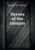 Heroes of the Campus