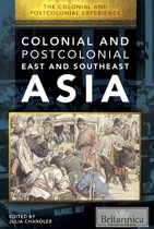 The Colonial and Postcolonial Experience in East and Southeast Asia