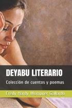 Deyabu Literario: Colecci�n de cuentos y poemas