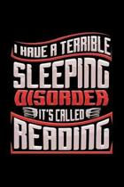 I Have A Terrible Sleeping Disorder It's Called Reading