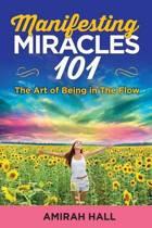 Manifesting Miracles 101