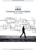 e4job Fondamenti di Cultura Digitale Glossario 3.1