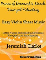Prince of Denmark's March Trumpet Voluntary Easy Violin Sheet Music