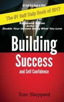 Building Success and Self Confidence
