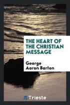 The Heart of the Christian Message