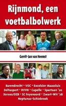 Rijnmond, een voetbalbolwerk