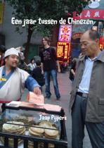 Een jaar tussen de Chinezen