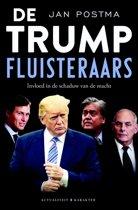 Boek cover De Trump-fluisteraars van Jan Postma (Paperback)