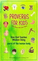 Proverbs for Kids And Those Who Love Them