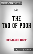 The Tao of Pooh by Benjamin Hoff   Conversation Starters