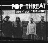 Dirt N' Dust : 1999-2003