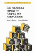 Well-functioning Families for Adoptive and Foster Children