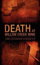Death at Willow Creek Mine