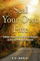 Seal Your Own Fate