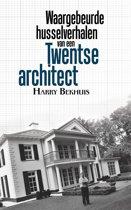 Waargebeurde husselverhalen van een twentse architect