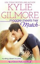 Maggie Meets Her Match
