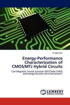 Energy-Performance Characterization of CMOS/Mtj Hybrid Circuits