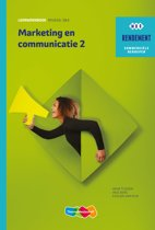 Rendement - Marketing & communicatie Niveau 3&4 deel 2 Leerwerkboek