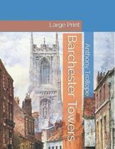 Barchester Towers: Large Print