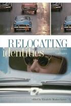 Relocating Identities in Latin American Cultures