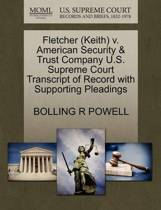 Fletcher (Keith) V. American Security & Trust Company U.S. Supreme Court Transcript of Record with Supporting Pleadings