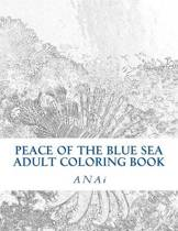 Peace Of The Blue Sea Adult Coloring Book