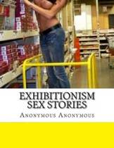 Exhibitionism Sex Stories
