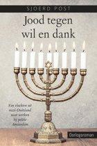 Jood tegen wil en dank - van vluchten uit nazi-duitsland naar werken bij politie Amsterdam