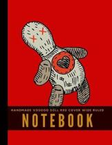Handmade Voodoo Doll Red Cover Wide Ruled Notebook