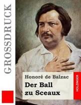 Der Ball Zu Sceaux (Gro druck)