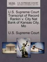 U.S. Supreme Court Transcript of Record Rankin V. City Nat Bank of Kansas City, Mo
