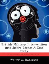 British Military Intervention Into Sierra Leone