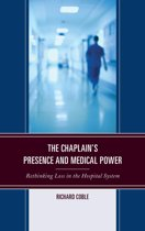 The Chaplain's Presence and Medical Power