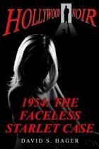1954: The Faceless Starlet Case