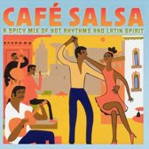 Cafe Salsa Hot Rhythms And Latin Sp