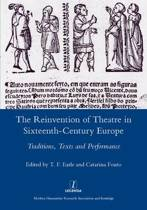 The Reinvention of Theatre in Sixteenth-century Europe