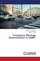 Emergency Message Dissemination in Vanet
