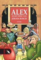 Alex, en het feest van Jeroen Bosch