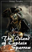 The Island of Captain Sparrow (S. Fowler Wright) (Literary Thoughts Edition)