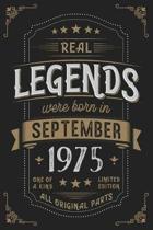 Real Legends were born in September 1975