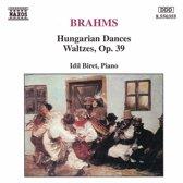 Brahms: Hungarian Dances, Waltzes Op 39 / Idil Biret
