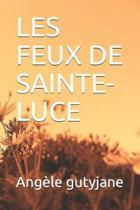 Les Feux de Sainte-Luce