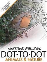 Nana's Book of Relaxing Dot-To-Dot